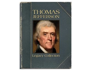 Thomas Jefferson Legacy Coin Collection! Never to Be Minted Again!